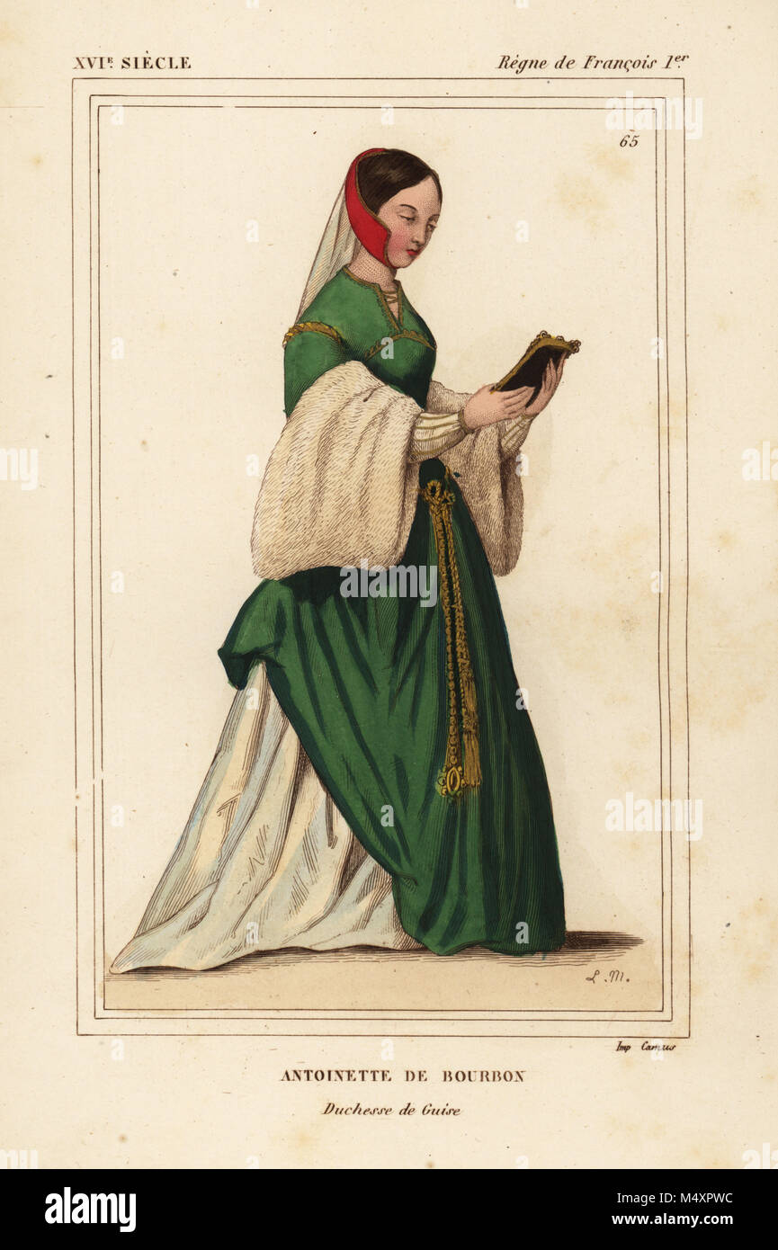Antoinette de Bourbon, Duchesse de Guise 1493-1583. Handcoloured lithograph by Leopold Massard after an almanach Stock Photo