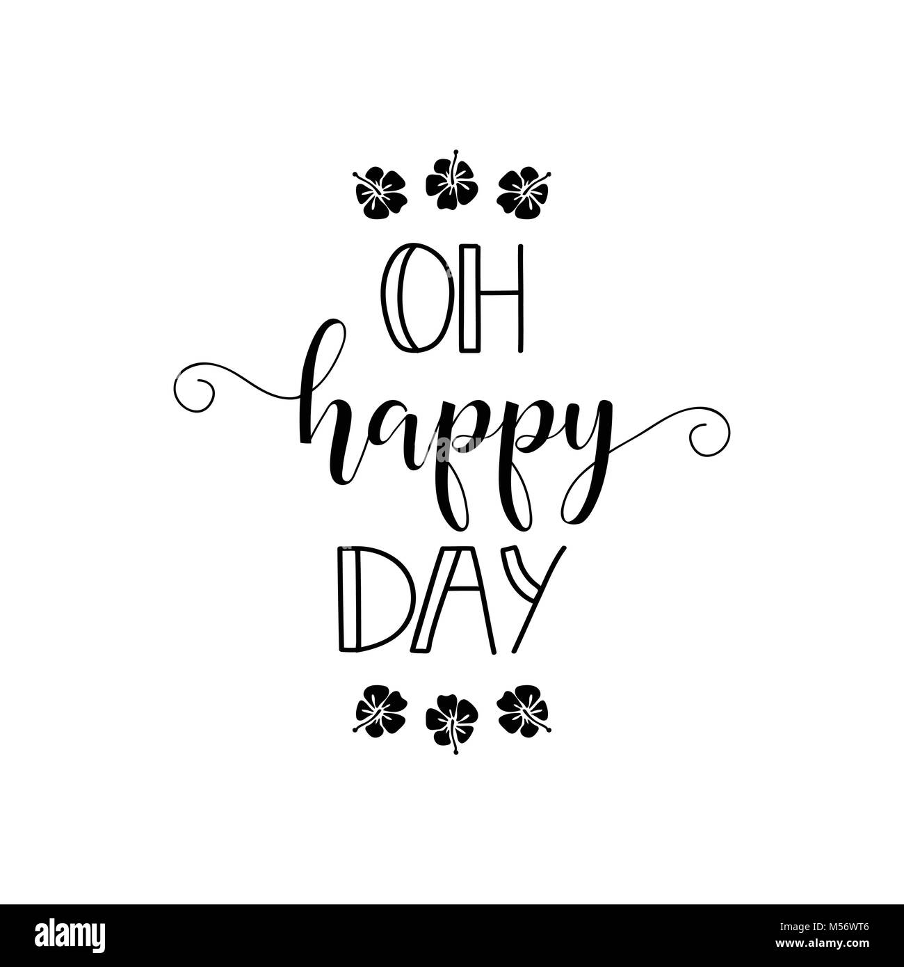 Oh happy day. lettering. Design for banner poster, card, invitation flyer brochure t-shirt Vector Stock Vector