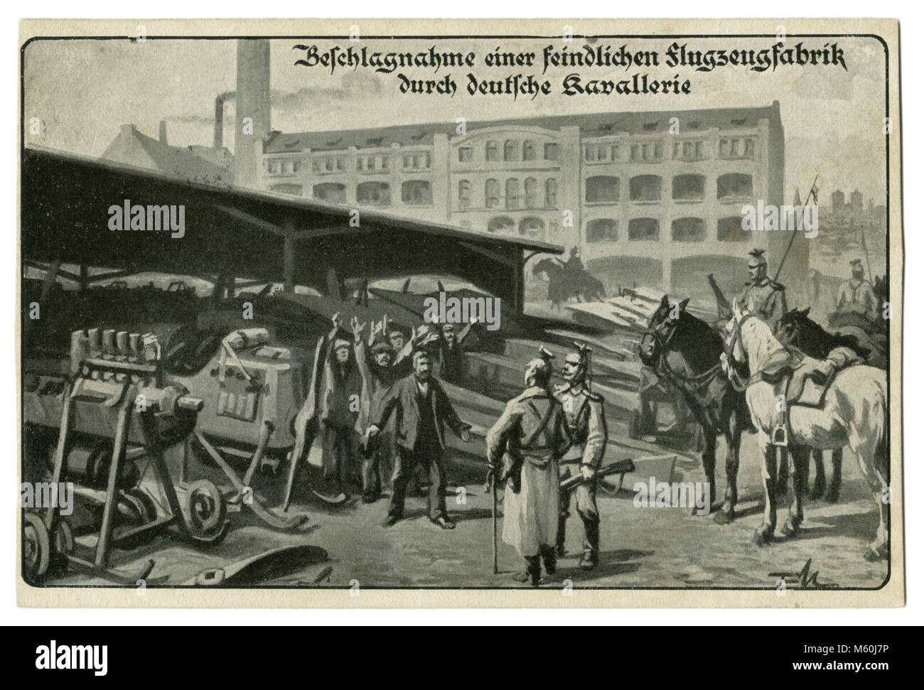 Old German postcard The seizure of an enemy military factory German cavalry. A plant for the production of airplanes. - Stock Image
