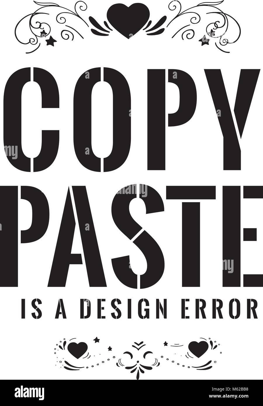 copy paste is a design error - Stock Image