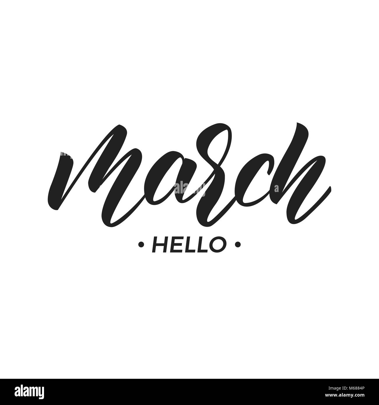 March Hello March Script Lettering March Phrase Lettering Stock Vector Image Art Alamy