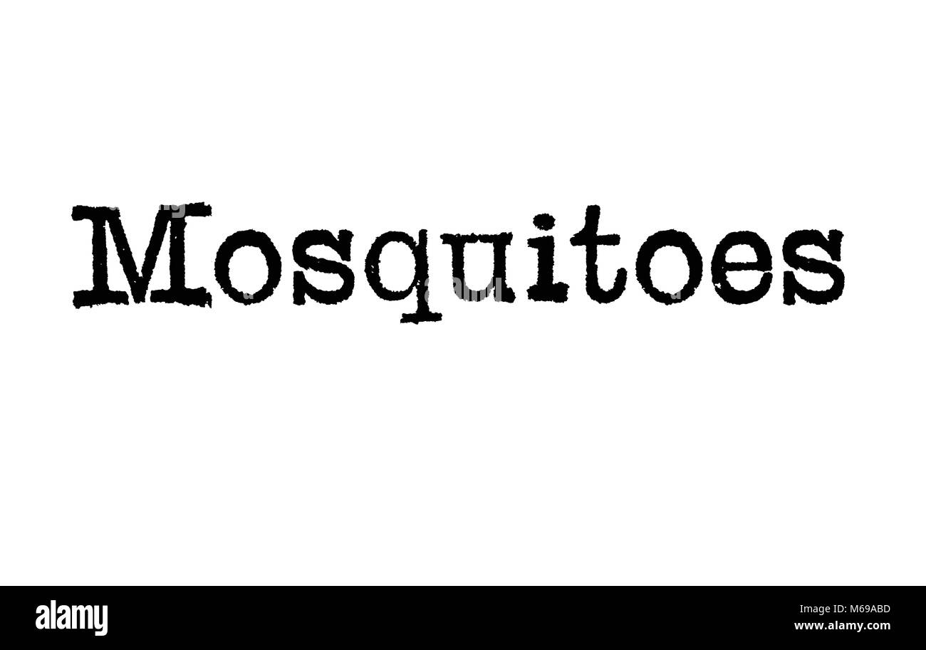 The word Mosquitoes from a typewriter on a white background - Stock Image