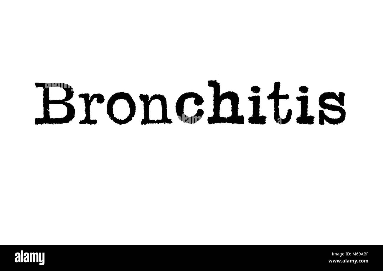The word Bronchitis from a typewriter on a white background - Stock Image