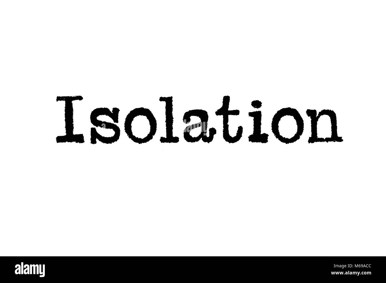The word Isolation from a typewriter on a white background - Stock Image
