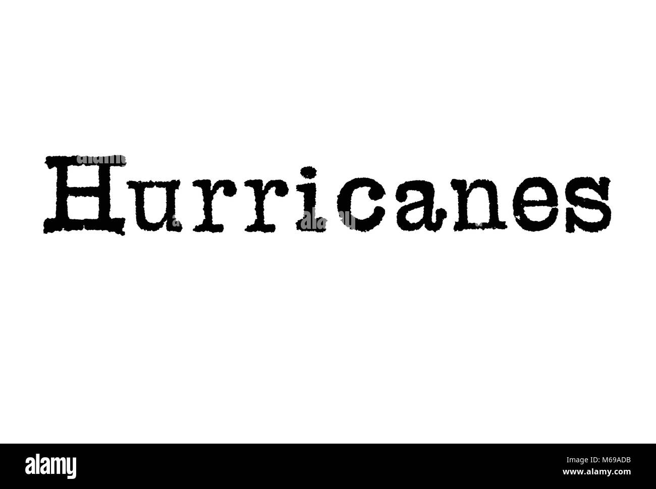 The word Hurricanes from a typewriter on a white background