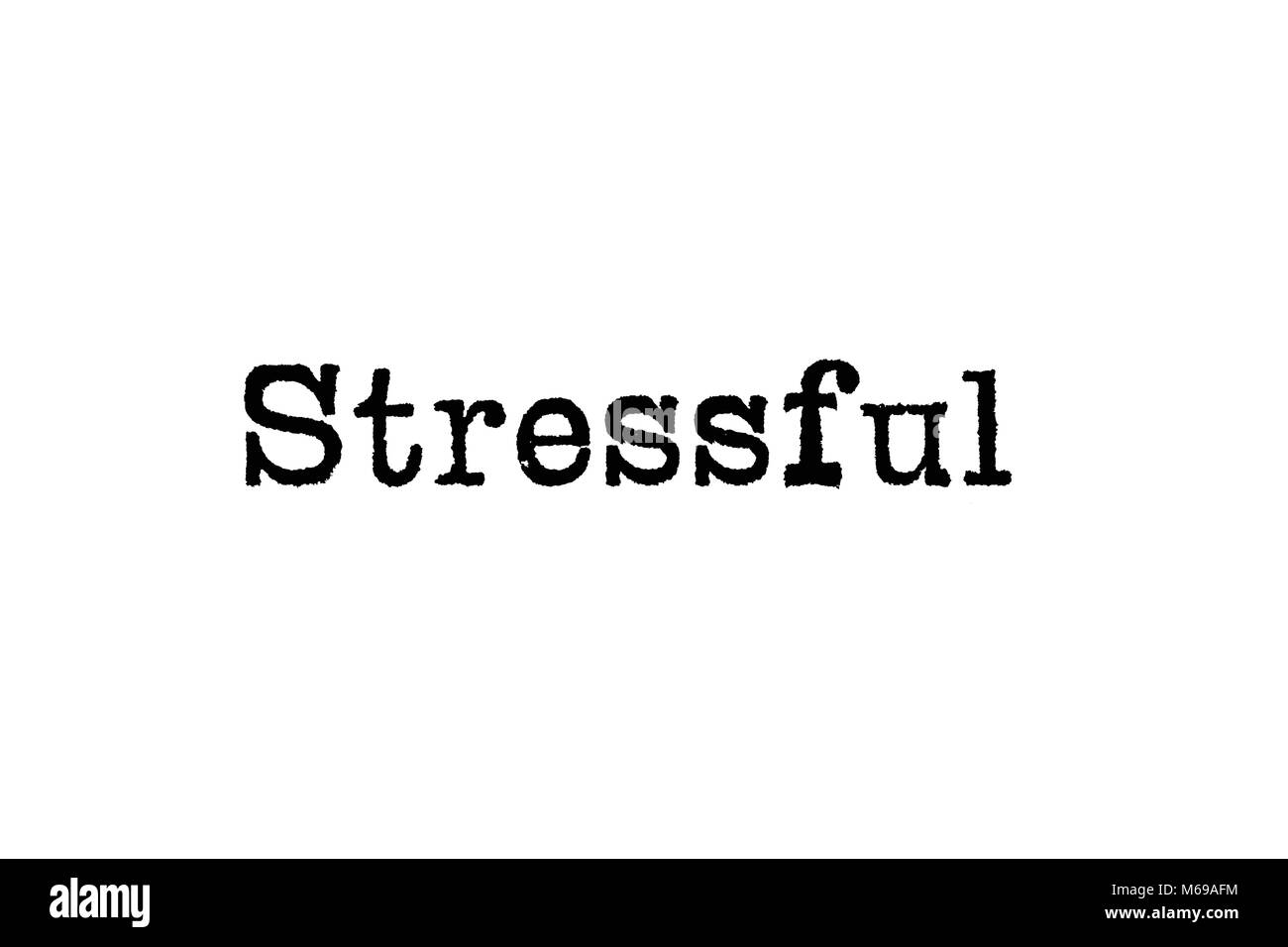 The word Stressful from a typewriter on a white background - Stock Image