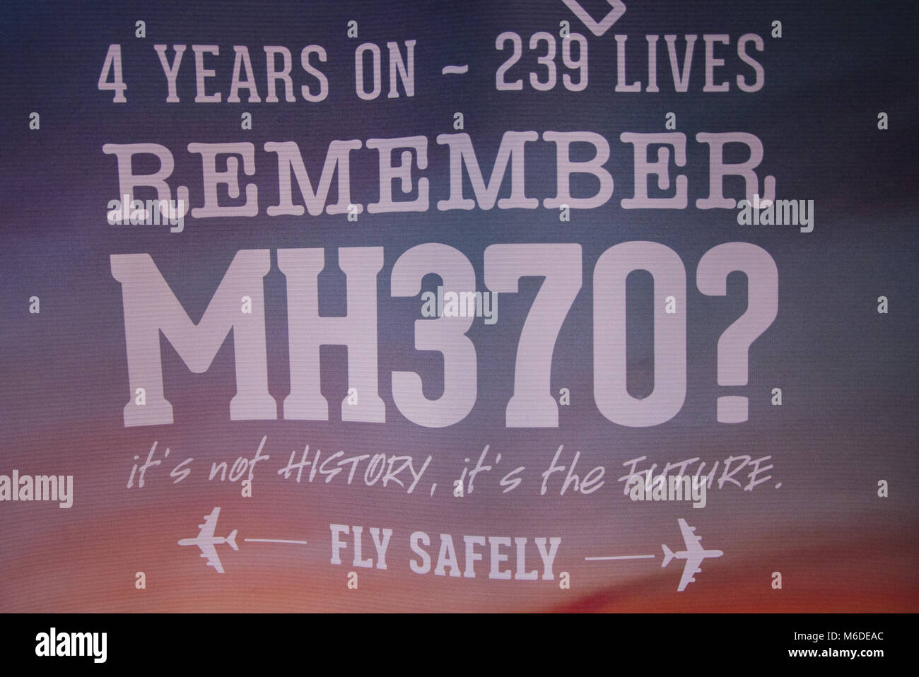 Kuala Lumpur, KL, Malaysia. 3rd Mar, 2018. A MH370 poster seen at the 4th Annual MH370 Remembrance event. Hundreds Stock Photo