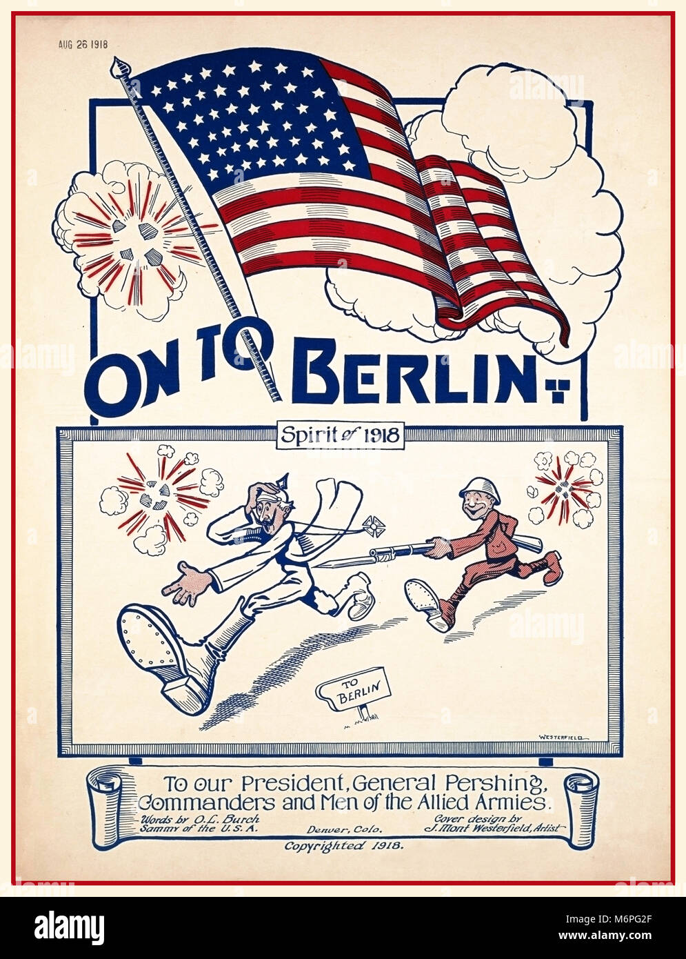 WW1 USA Propaganda Music sheet Illustration poster 'On to Berlin' spirit of 1918 To our President, General Pershing Stock Photo