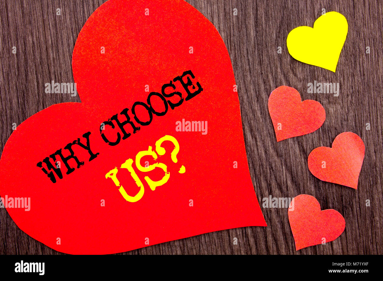 Handwriting Announcement text showing Why Choose Us Question. Concept meaning Reason Of Choice Customer Satisfaction - Stock Image