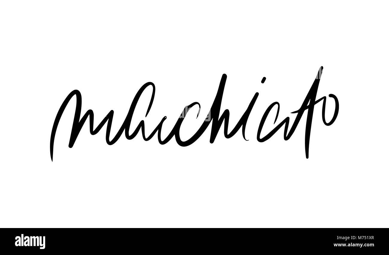 Macchiato lettering. Vector illustration of handwritten