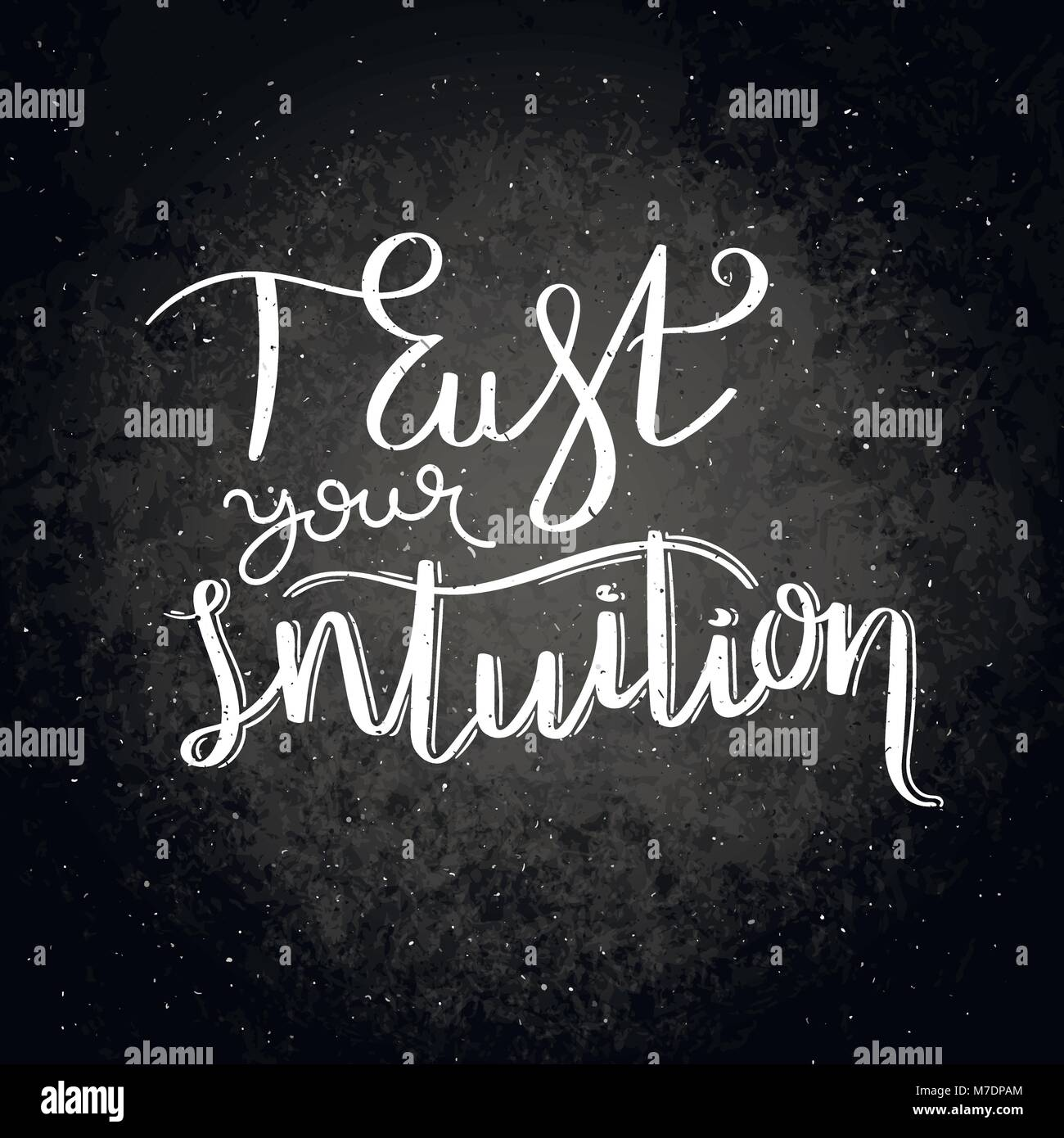 Trust Your Intuition Hand Written Calligraphy Quote Motivation For