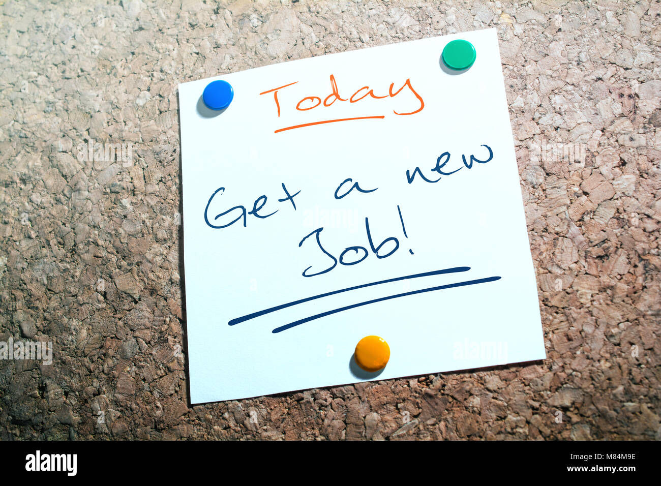 Get A New Job Reminder For Today On Paper Pinned On Cork Board - Stock Image