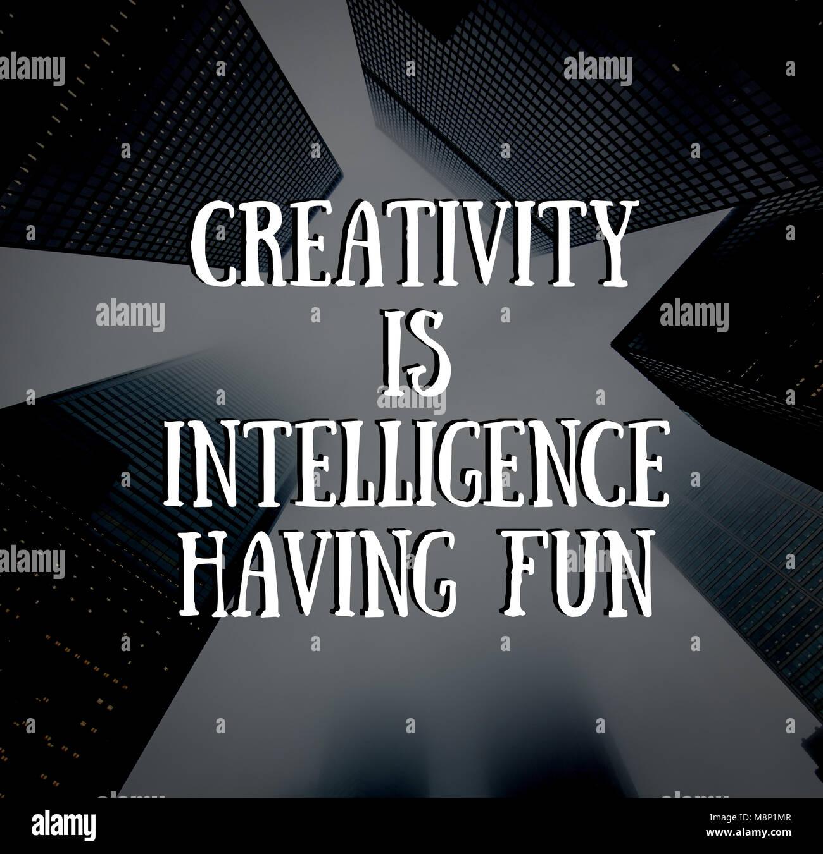 Creativity is intelligence having fun. Social media quotes ...