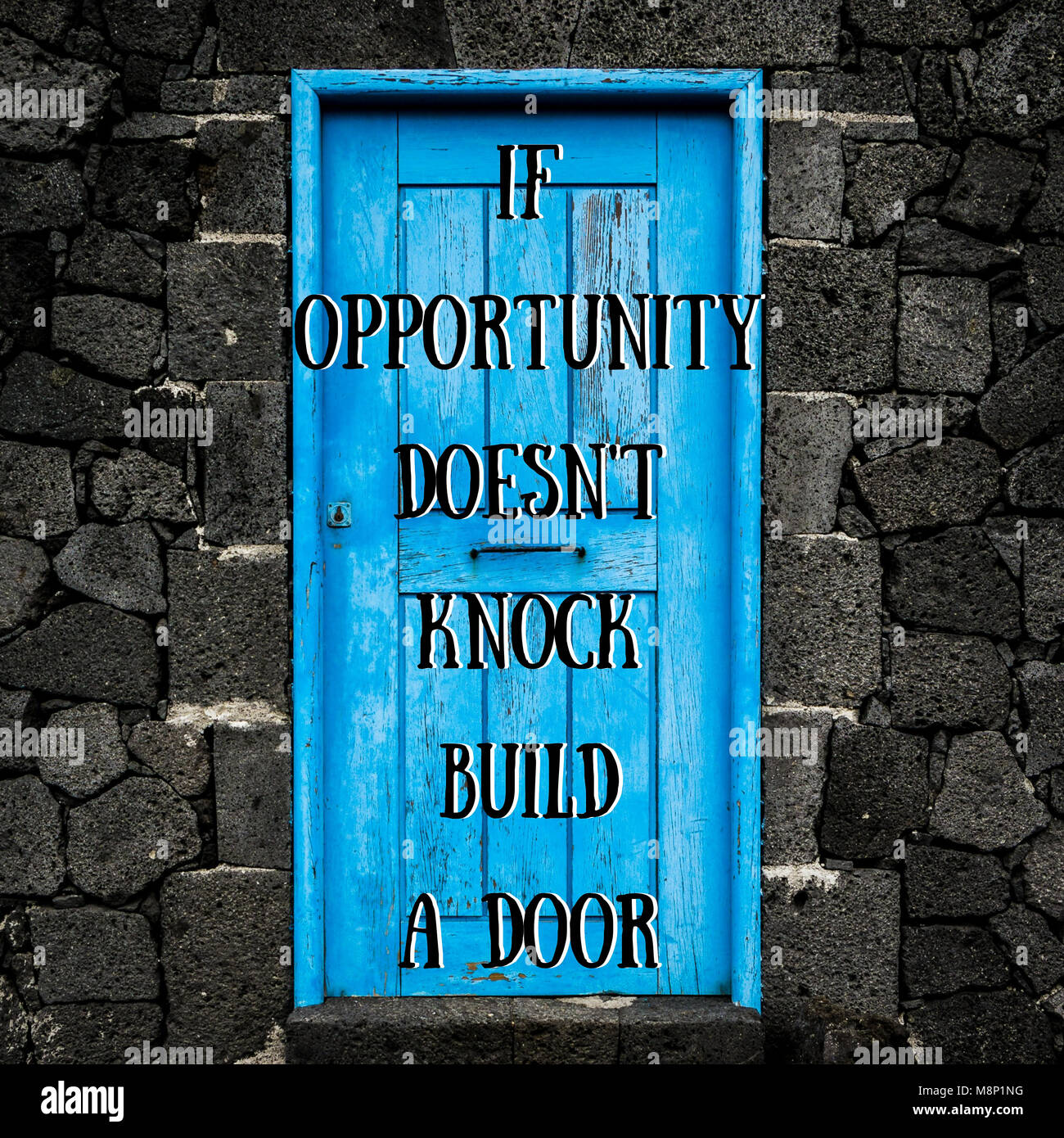 If Opportunity Doesnt Knock Build A Door Inspirational Quote At