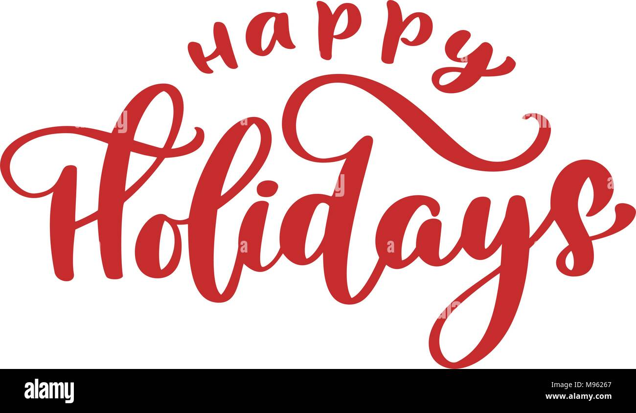 image regarding Happy Holidays Printable Card referred to as Delighted Trip Hand drawn phrases. Elegant hand lettering estimate