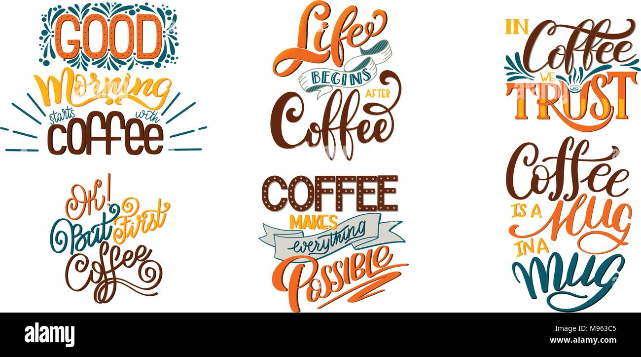 Lettering Sets Of Coffee Quotes Calligraphic Hand Drawn
