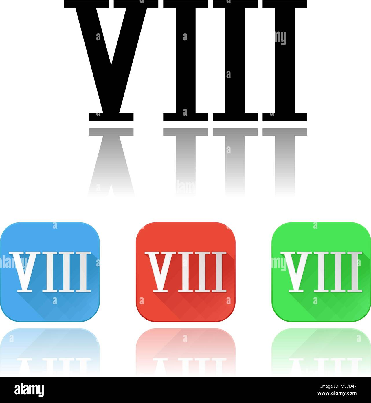VIII roman numeral icons. Colored set with reflection - Stock Image