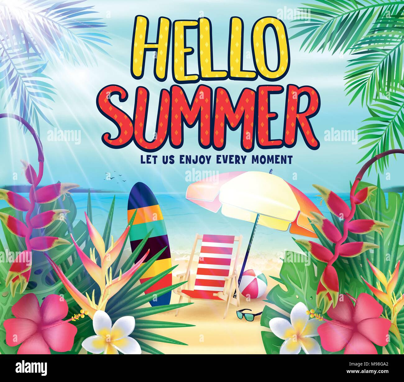 Hello Summer at the Seashore Let Us Enjoy Every Moment Poster with Tropical Leaves, Flowers, Surfboard, Beach Ball, Bench and Umbrella in Beach Stock Vector