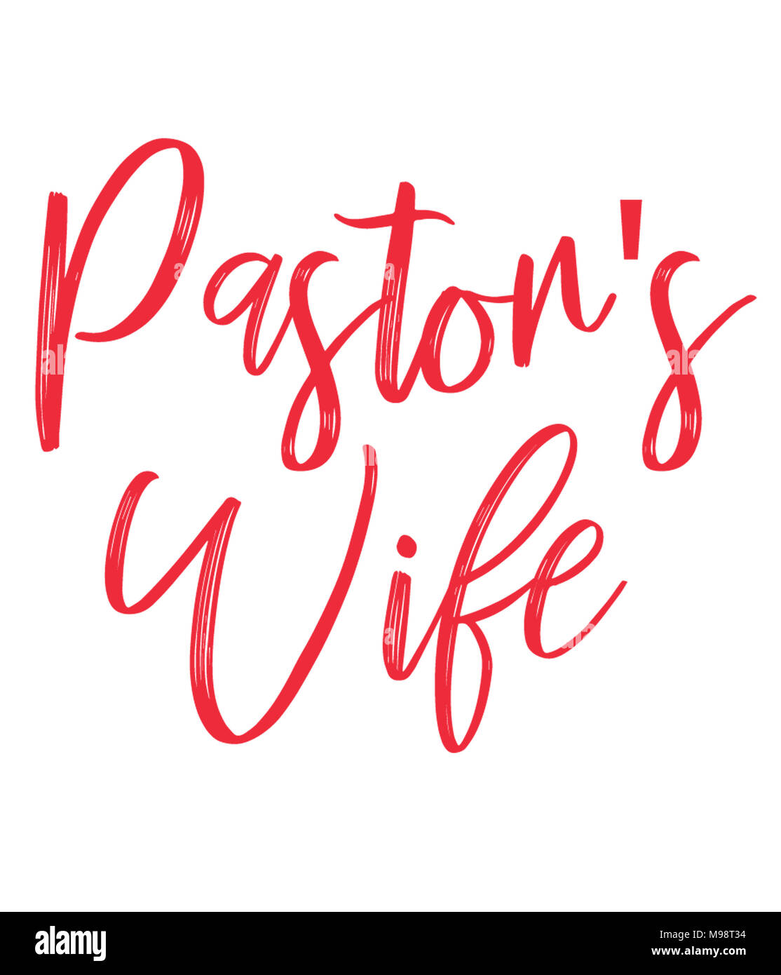Pastor's Wife print design and lettering in red font. Decoration and Celebration. - Stock Image