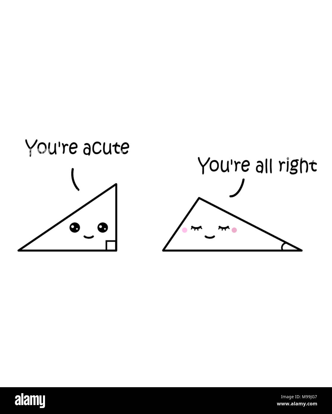 You're acute - You're all right - Stock Image
