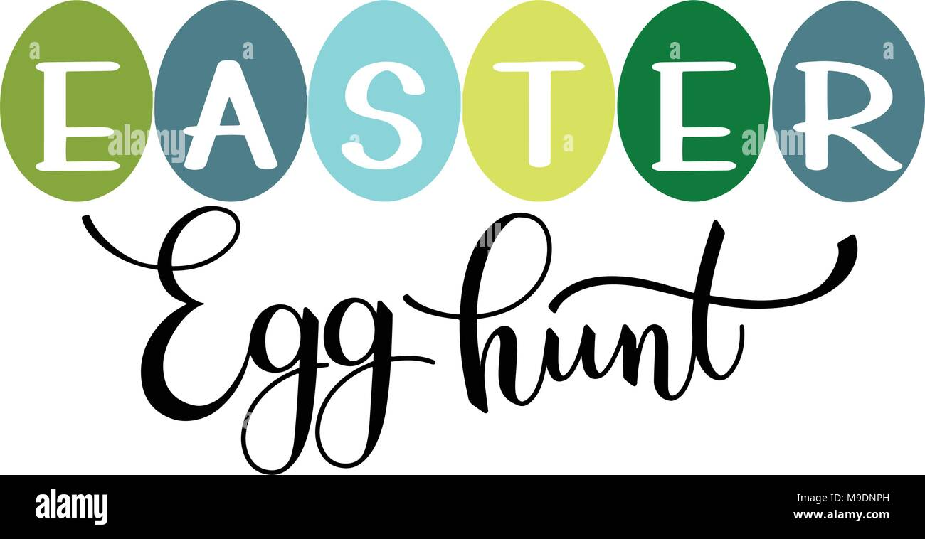 Easter egg hunt colorful lettering hand written easter phrases hand written easter phrases seasons greetings m4hsunfo