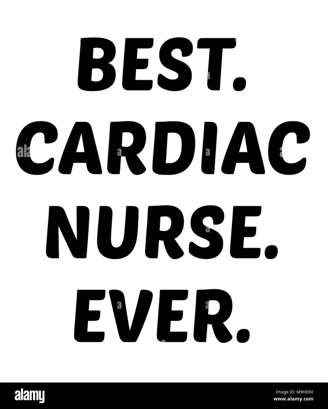 best cardiac nurse ever stock photo 178019238 alamy