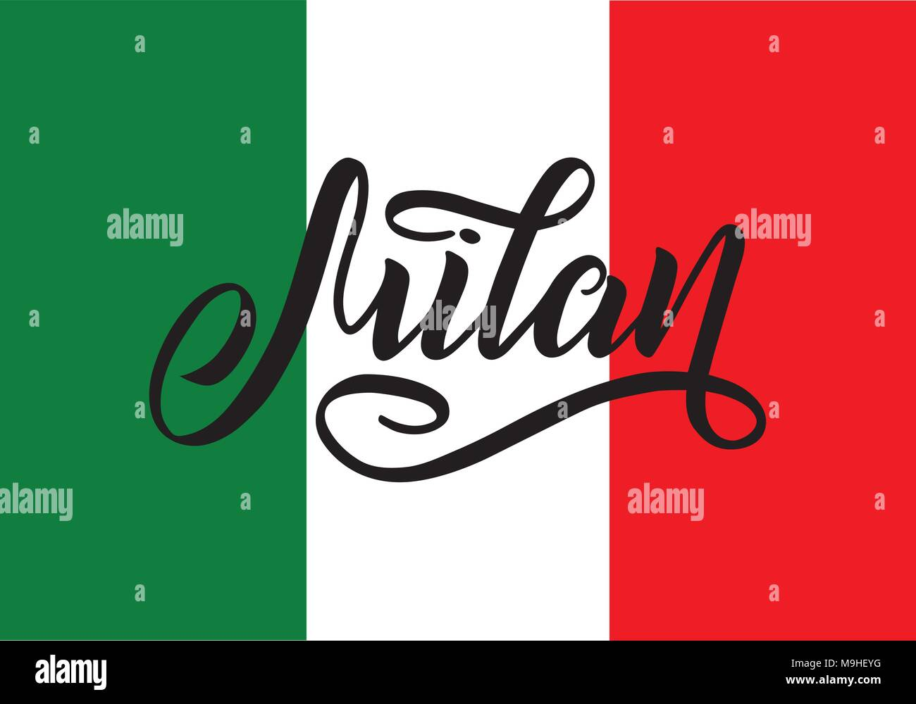 Handwritten inscription Milan and colors of the national flag of Italy on background. Hand drawn lettering. Calligraphic element for your design. Vector illustration - Stock Vector