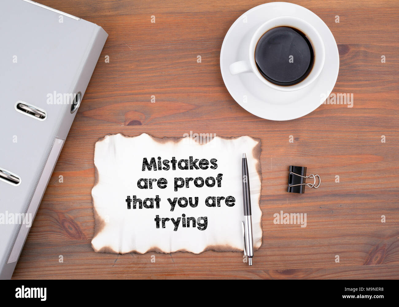 Mistakes are proof that you are trying - Stock Image