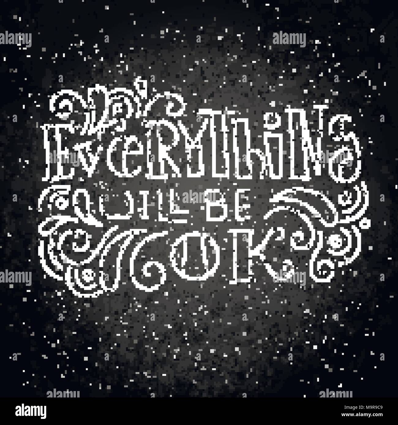 Everything Will Be Ok Hand Drawn Modern Image With Hand Lettering