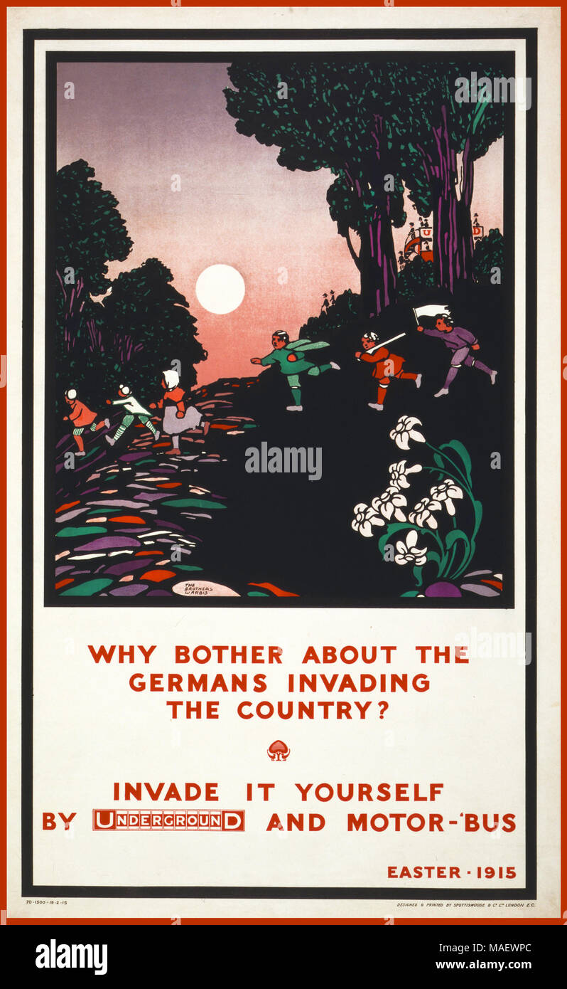 """WW1 Propaganda UK Travel Poster """"Why bother about the Germans invading the country? Invade it yourself by Underground and motorbus.""""  Easter - 1915 - Stock Image"""
