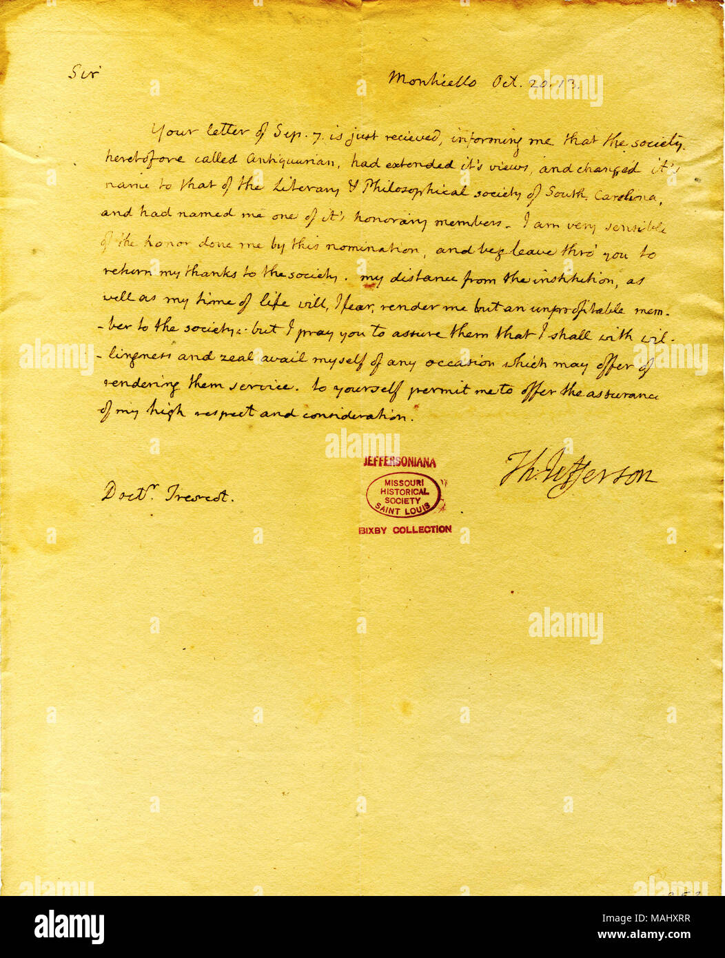 Thanks him for the honorary membership in the Literary and Philosophical Society of South Carolina, but fears he will be an unprofitable member. Title: Letter from Thomas Jefferson, Monticello, to Dr. John Trescot, October 20, 1813  . 20 October 1813. Jefferson, Thomas, 1743-1826 - Stock Image