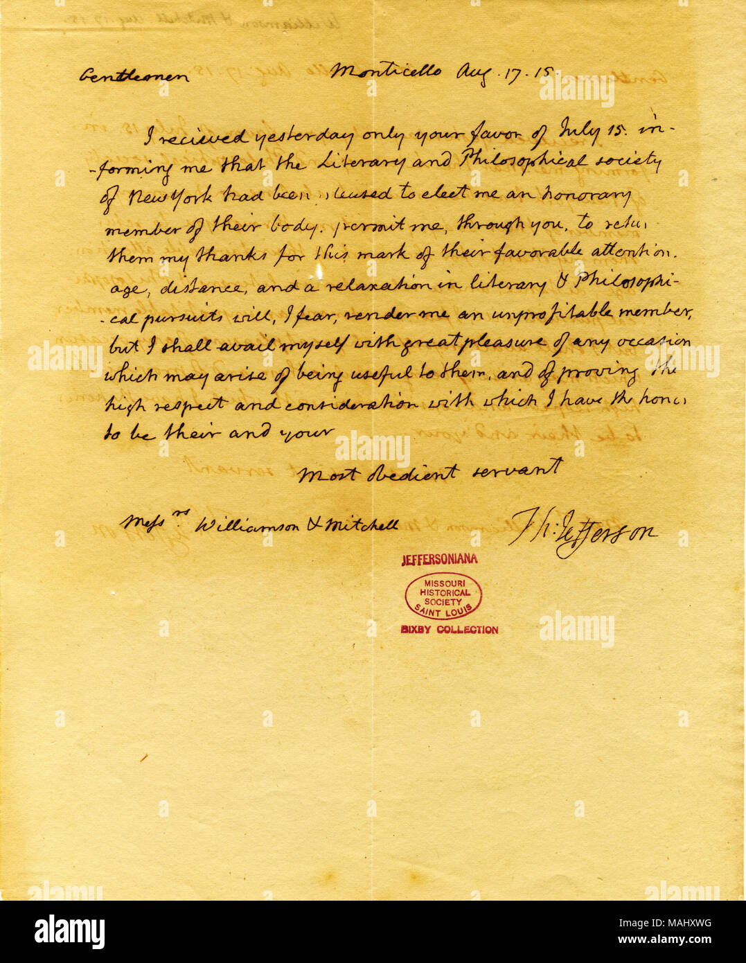 Thanks them for his honorary membership but fears he will be an unprofitable member. Title: Letter signed Thomas Jefferson, Monticello, to Mr. Williamson and Mr. Mitchell, August 17, 1815  . 17 August 1815. Jefferson, Thomas, 1743-1826 - Stock Image