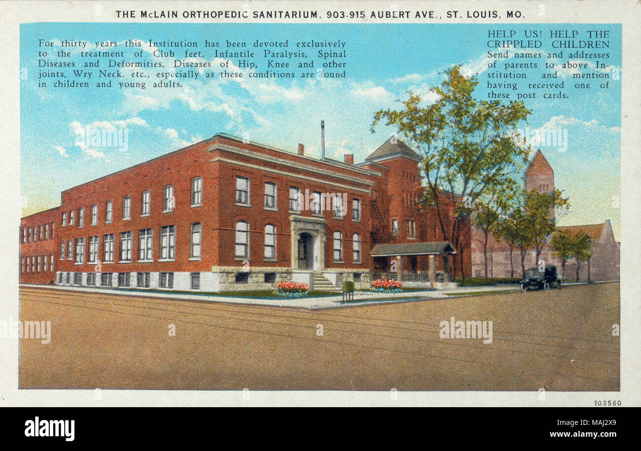 Text on postcard reads: 'The McLain Orthopedic Sanitarium, 903-915 Aubert Ave. St. Louis, MO. For thirty years this Institution has been devoted exclusively to the treatment of Club feet, Infantile Paralysis, Spinal Diseases and Deformities, Diseases of Hip, Knee and other joints, Wry Neck, etc., especially as these conditions are found in children and young adults. HELP US! HELP THE CRIPPLED CHILDREN. Send names and addresses of parents to above Institution and mention having received one of these post cards.' Contains image of building with a car parked in front. Title: 'The McLain Orthopedi - Stock Image