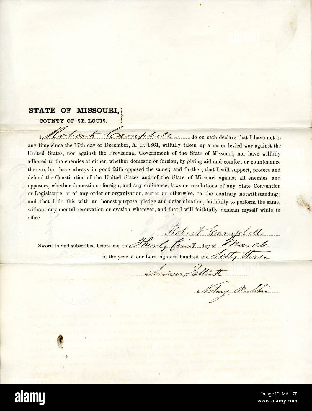 Swears oath of allegiance to the Government of the United States and the State of Missouri. Title: Loyalty oath of Robert Campbell of Missouri, County of St.Louis  . 2 April 1863. Campbell, R. - Stock Image