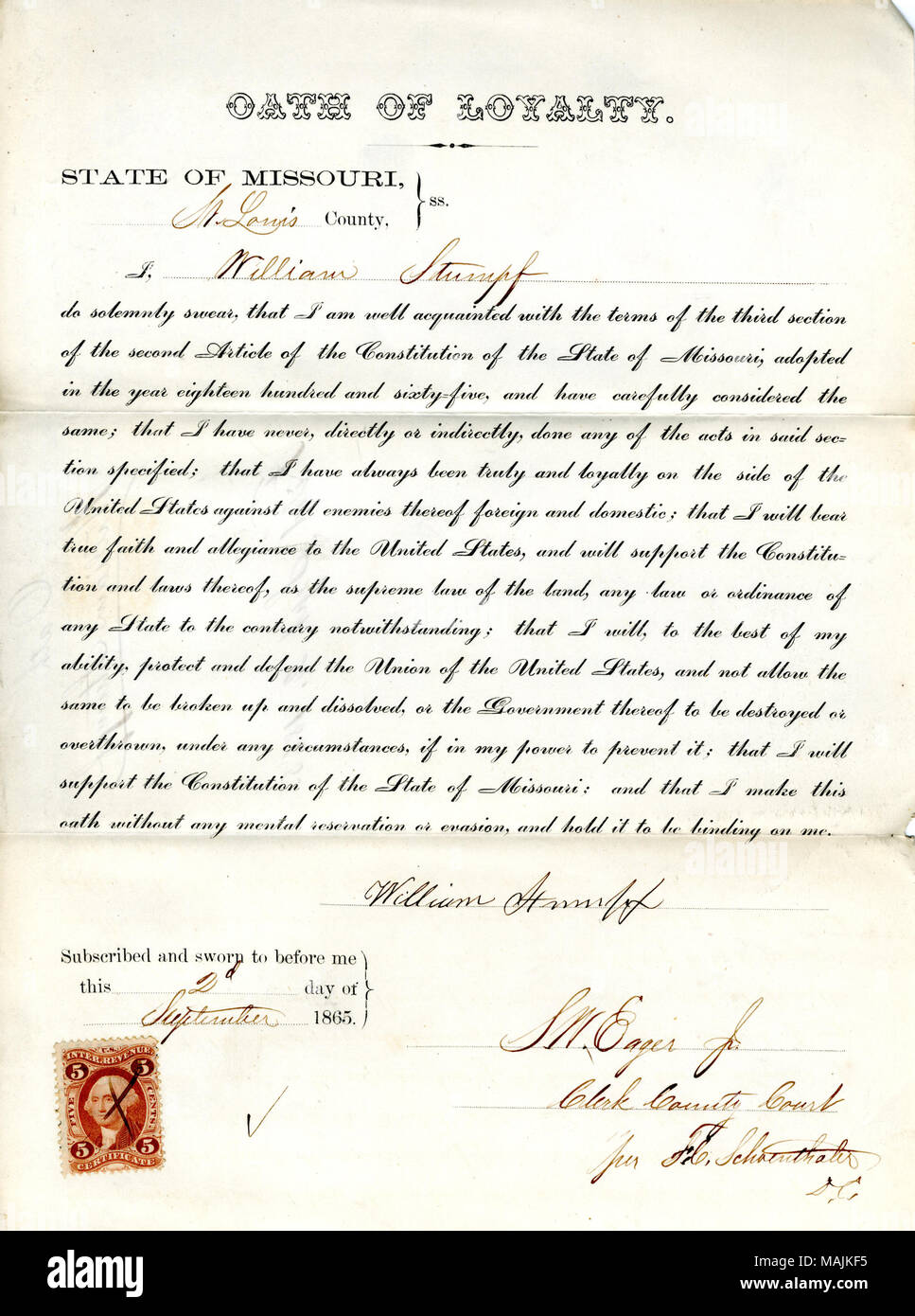 Swears oath of allegiance to the Government of the United States and the State of Missouri. Title: Loyalty oath of William Stumpf of Missouri, County of St. Louis  . 2 September 1865. Stumpf, W. Stock Photo