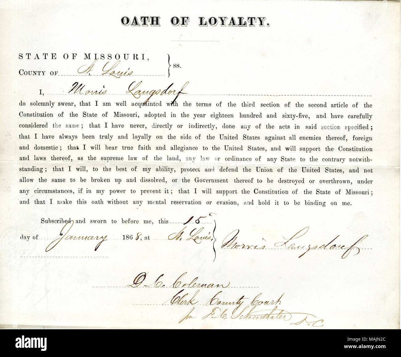 Swears oath of allegiance to the Government of the United States and the State of Missouri. Title: Loyalty oath of Morris Langsdorf of Missouri, County of St. Louis  . 15 January 1868. Langsdorf, M. - Stock Image