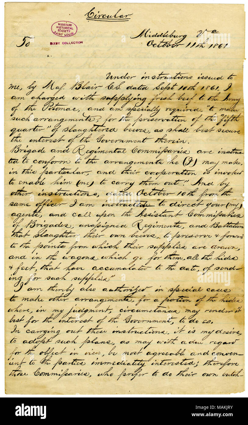 Requests that brigade and regimental commissaries conform with the arrangements he makes for the preservation of 'slaughtered beeves [beef].' Title: Handwritten circular of B.P. Noland, October 11, 1861  . 11 October 1861. Noland, B.P. - Stock Image
