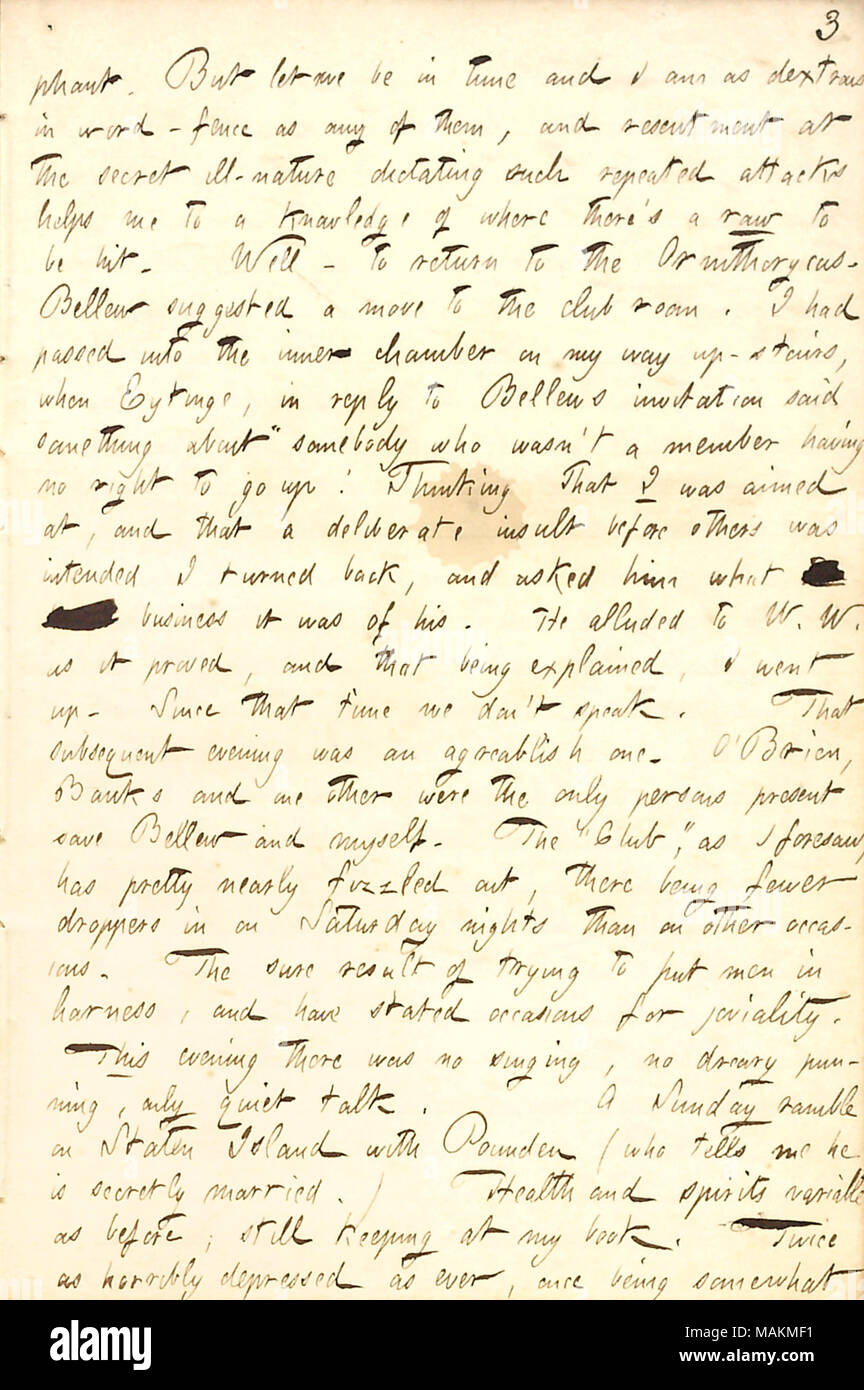 Describes an evening spent at the Ornithoryncus tavern with Frank Bellew and others.  Transcription: [trium]phant. But let me be in time and I am as dextrous in word-fence as any of them, and resentment at the secret ill-nature dictating such repeated attacks helps me to a knowledge of where there's a row to be hit. Well  ? to return to the Ornithorycus. [Frank] Bellew suggested a move to the club room. I had passed into the inner chamber on my way up-stairs, when [Sol] Eytinge, in reply to Bellews invitation said something about 'somebody who wasn't a member having no right to go up! Thinking - Stock Image