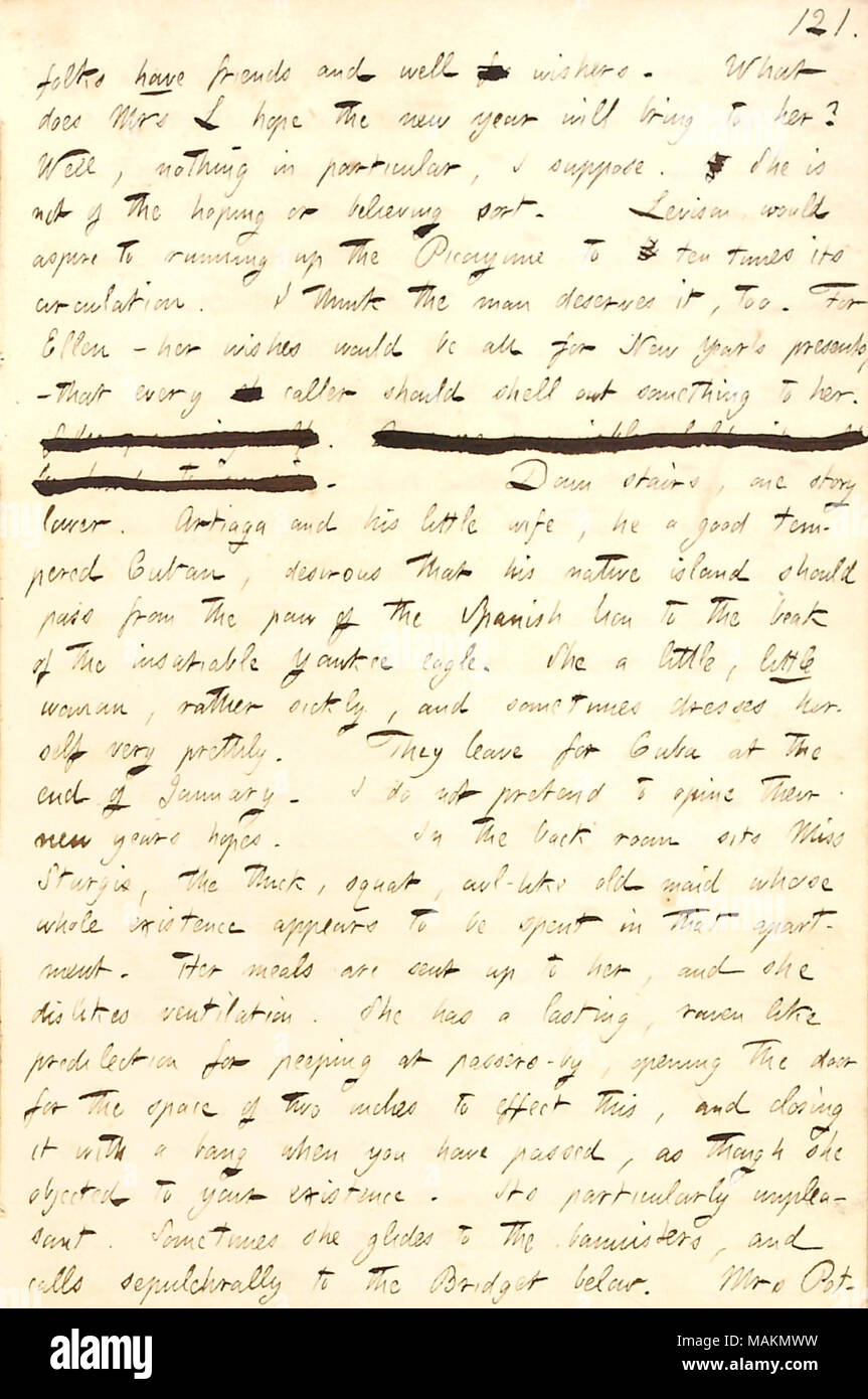 Gives his thoughts on what others in his boarding house are doing on New Year's Eve.  Transcription: folks have friends and well for wishers. What does Mrs L [Mary Levison] hope the new year will bring to her? Well, nothing in particular, I suppose. She is not of the hoping or believing sort. [William] Levison would aspire to running up the Picayune to ten times its circulation. I think the man deserves it, too. For Ellen [Levison]  ? her wishes would be all for New Year ?s presents,  ? that every sh caller should shell out something to her. [words crossed out]. Down stairs, one story lower. A - Stock Image