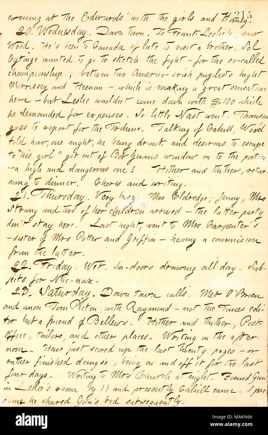 Describes the fight between boxers John C. Heenan and John Morissey, which is causing a sensation.  Transcription: evening at the Edwards' with the girls [Sally, Matty, and Eliza Edwards] and [Jesse] Haney. 20. Wednesday. Down town. To Frank Leslie's, saw [John A.] Wood. He's been to Canada of late to visit a brother. Sol Eytinge wanted to go to sketch the fight  ? for the so-called championship, between the Americo-Irish pugilists hight [John] Morrissey and [John C.] Heenan  ? which is making a great sensation Here  ? but Leslie wouldnt come down with $100 which he demanded for expenses. So l - Stock Image
