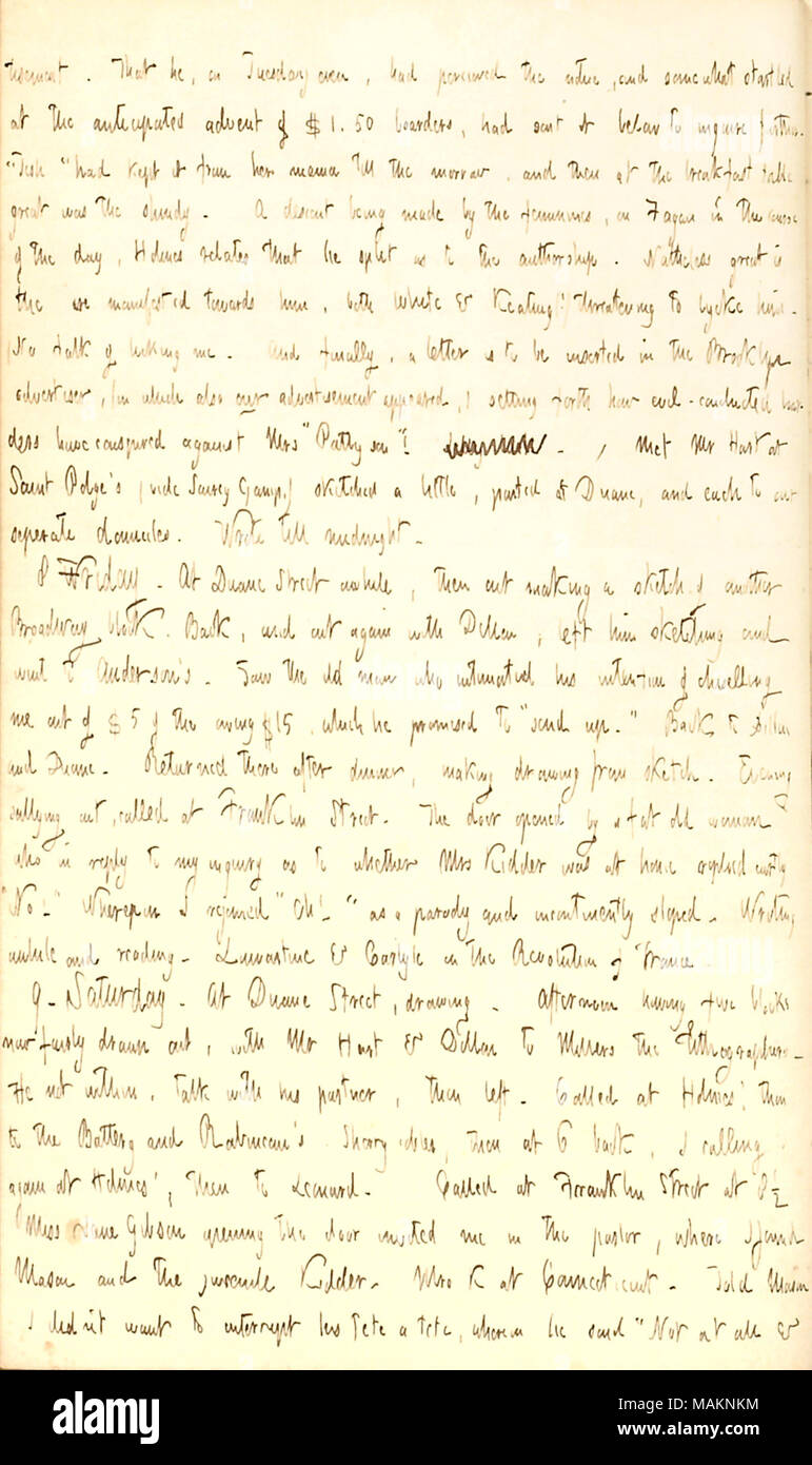 Comments on the fake advertisement for Mrs. Paterson's boarding house.  Transcription: tisement. That he, on Tuesday even, had percieved the notice, and somewhat startled at the anticipated advent of $1.50 boarders, had sent it below to inquire further. ?ǣTish ? [Leticia Paterson] had kept it from her mama till the morrow, and then at the breakfast table great was the shindy. A descant being made by the feminines, on Fagan in the course of the day, [John B.] Holmes relates that he split as to the authorship. Natheless great is the ire manifested towards him, both White & Keating(!) threatening - Stock Image