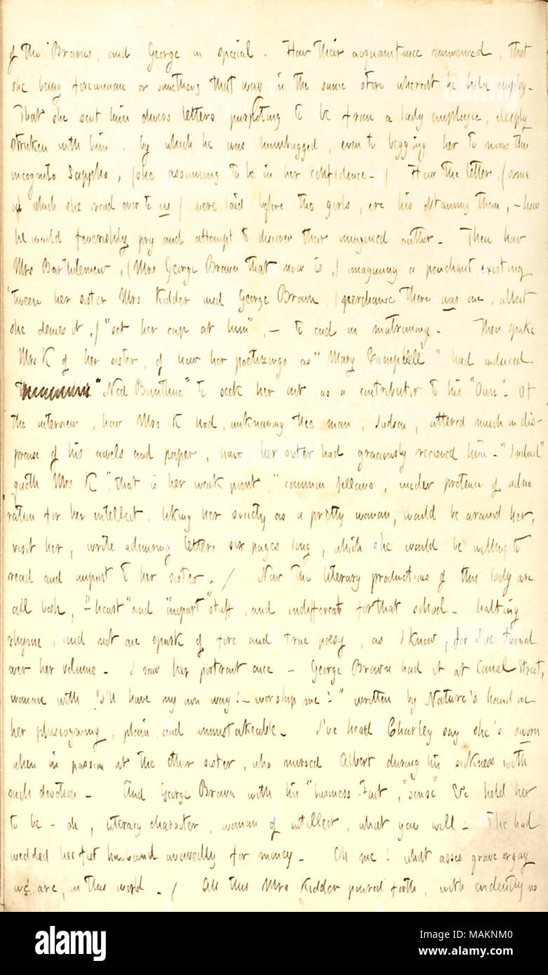 Discusses Mrs. Kidder's sister, who writes as Mary Campbell.  Transcription: of the Browns, and George [Brown] in special. How their acquaintance commenced, that she [Rebecca Kidder] being forewoman or something that way in the same store whereat he held employ. That she sent himdivers letters purporting to be from a lady employee, deeply stricken with him, by which he was humbugged, even to begging her to name this incognito Sappho, (she assuming to be in her confidence.) How the letters, (some of which she read over to us) were laid before the girls, ere his obtaining them,  ? how he would f - Stock Image