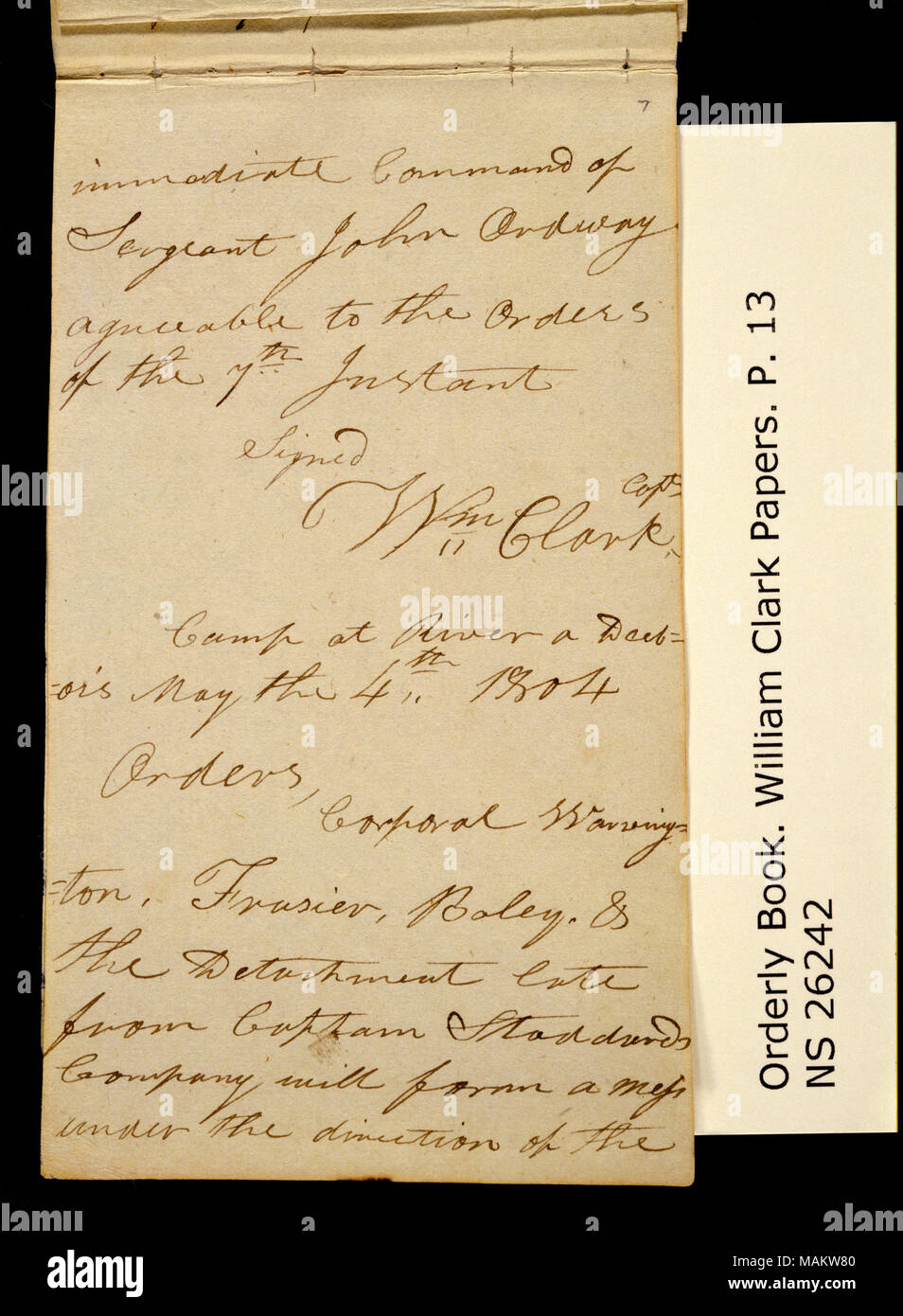 'Detachment Orders. April 21st, 1804. cont.' and 'Camp at River a Dubois, May 4th 1804.' Title: Clark Family Collection: Volume 20. Orderly book, page 13, April 21, 1804; May 4, 1804  . 21 April 1804. Clark, William, 1770-1838 - Stock Image