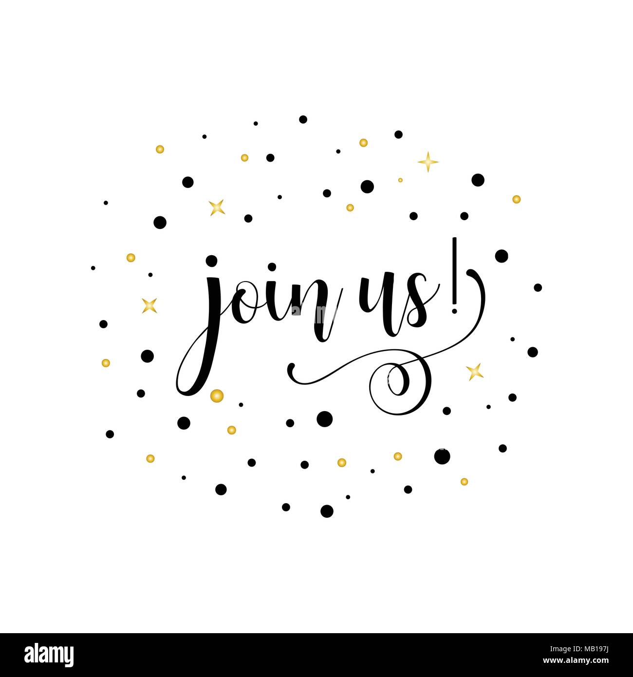 Join us. Lettering. Inspirational and motivational quotes. Can be