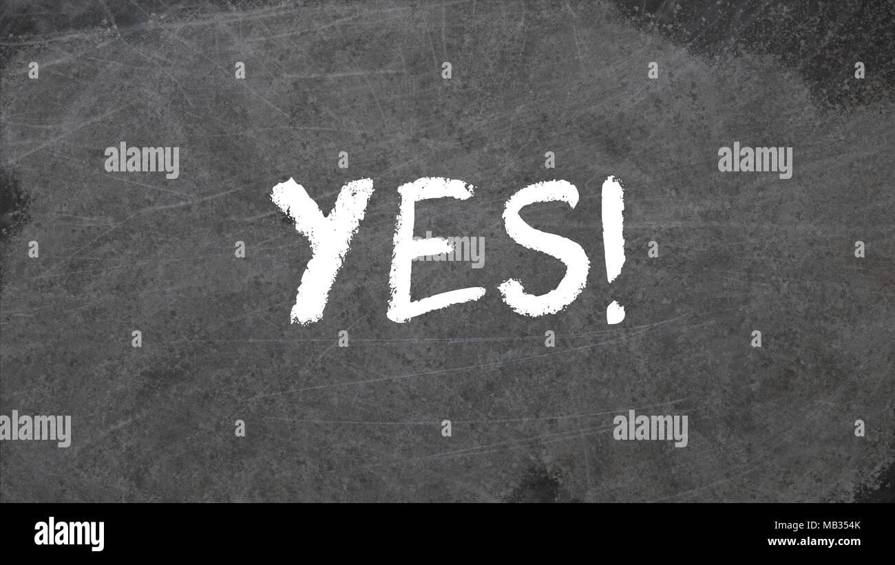 YES written in chalk on blackboard - Stock Image