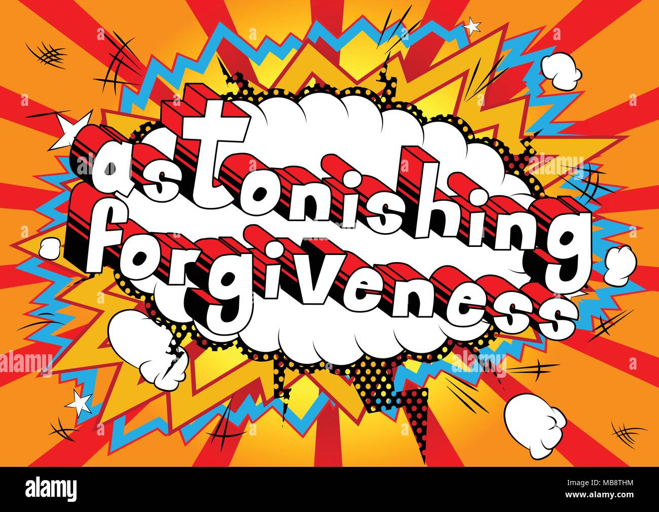 Astonishing Forgiveness - Comic book style phrase on abstract background. - Stock Image