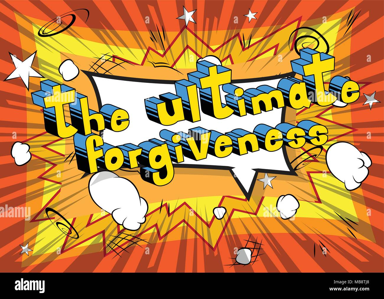 The Ultimate Forgiveness - Comic book style phrase on abstract background. - Stock Image