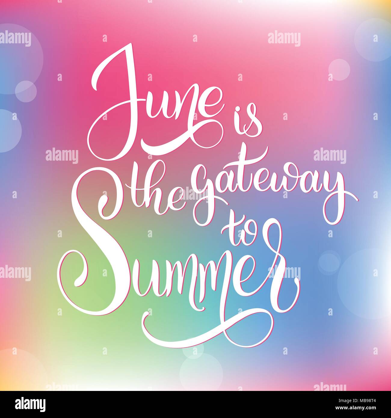 June Is The Gateway To Summer Hello June Lettering Elements For Invitations Posters Greeting Cards Seasons Greetings Stock Vector Image Art Alamy