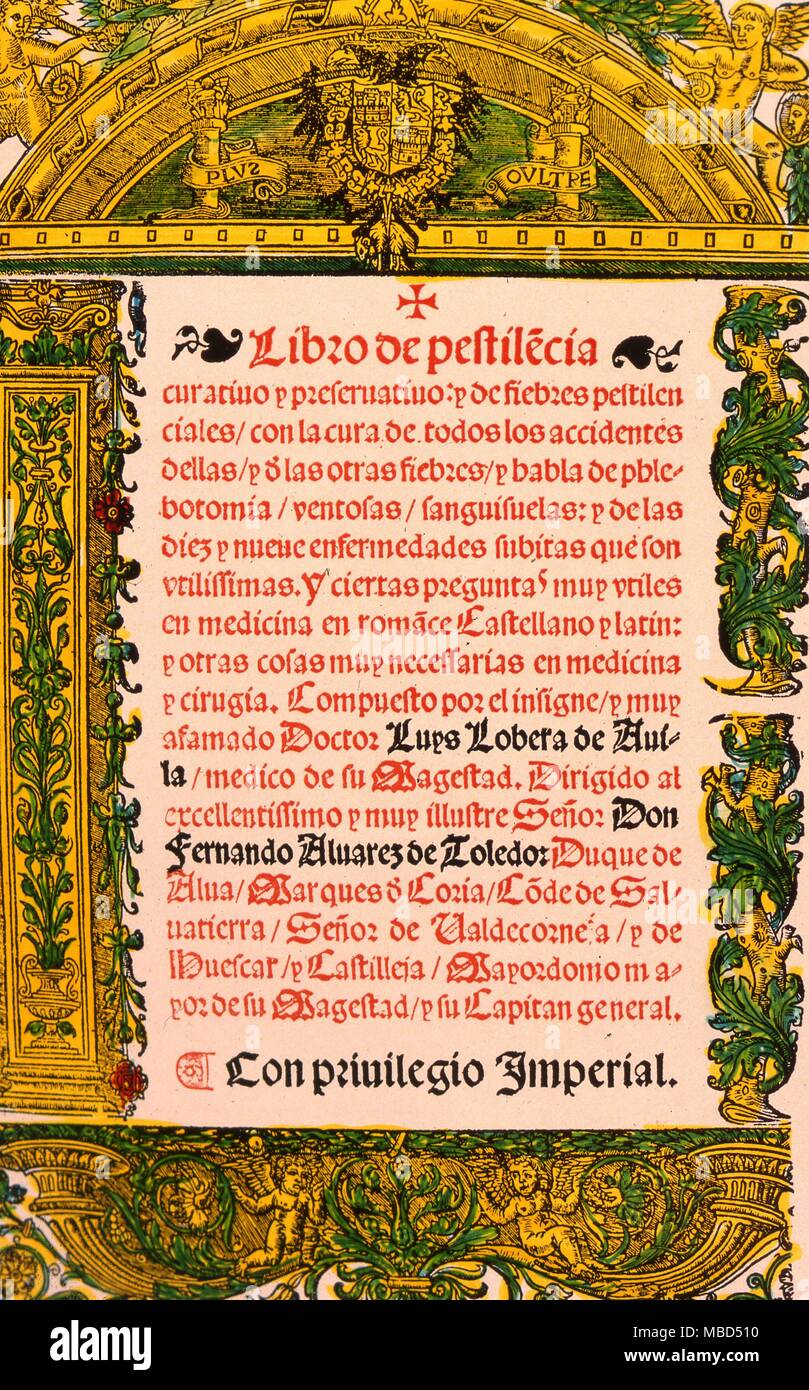 Book on the plague, the text treats fevers and epidemics. Lobera was chief physician to Emperor Charles V. - Stock Image