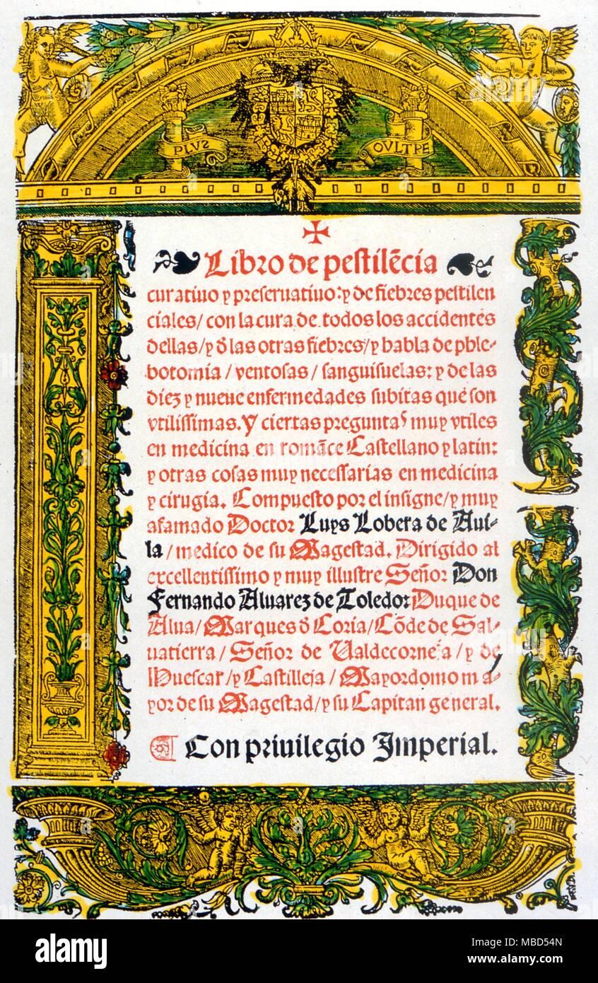Medical.  Title page of Lobera de Avila 'Libro de Penstilencia'c. 1542.  He was chief physician to Emperor Charles V and the text treats of fevers and epidemics. - Stock Image